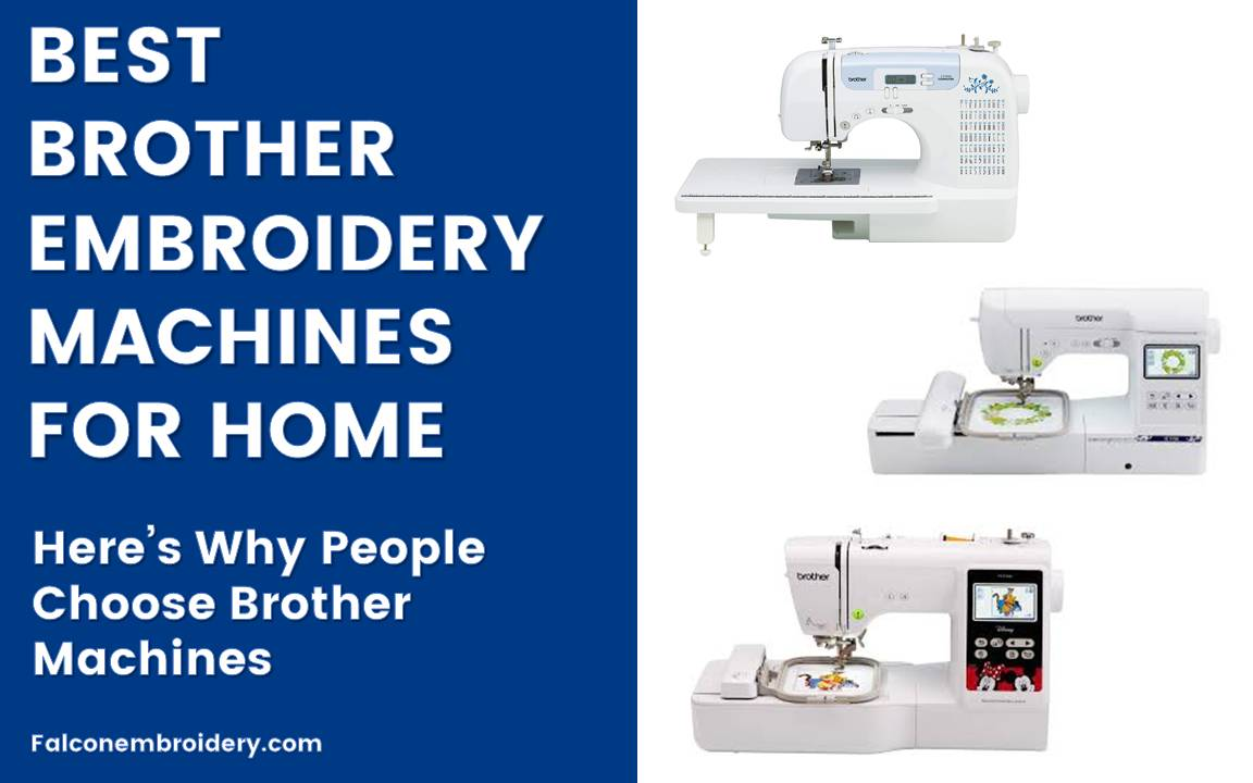 Brother Embroidery Machines