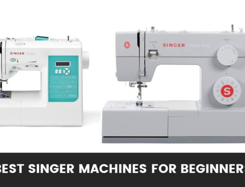 Top 6 Best Singer Machines for Beginners