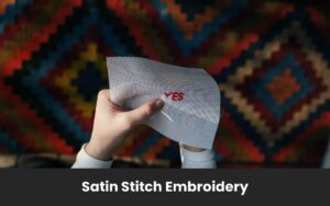 Satin Stitch Embroidery's Featured Image