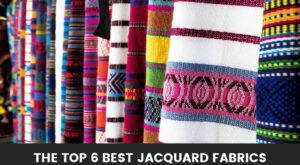 The Top 6 Best Jacquard Fabrics (Reviews):  What to get and from where!
