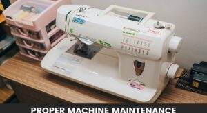 Instructions for Proper Embroidery Machine Maintenance