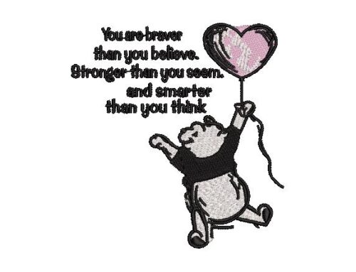 You Are Brave Pooh Quote Pattern
